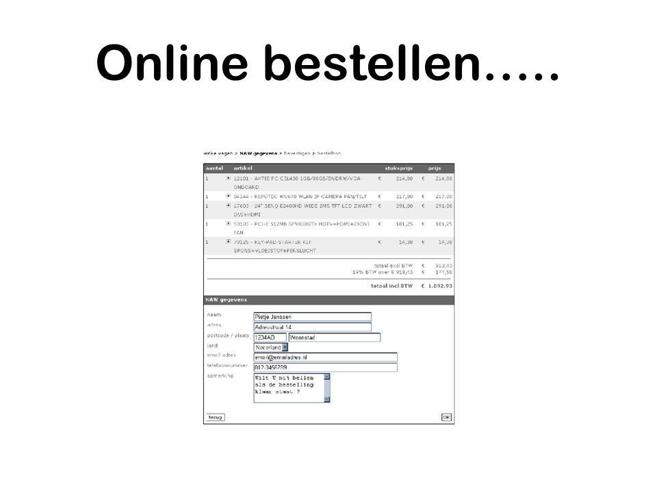 Online bestellen…..