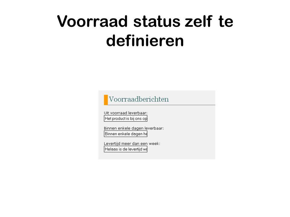 Voorraad status zelf te definieren