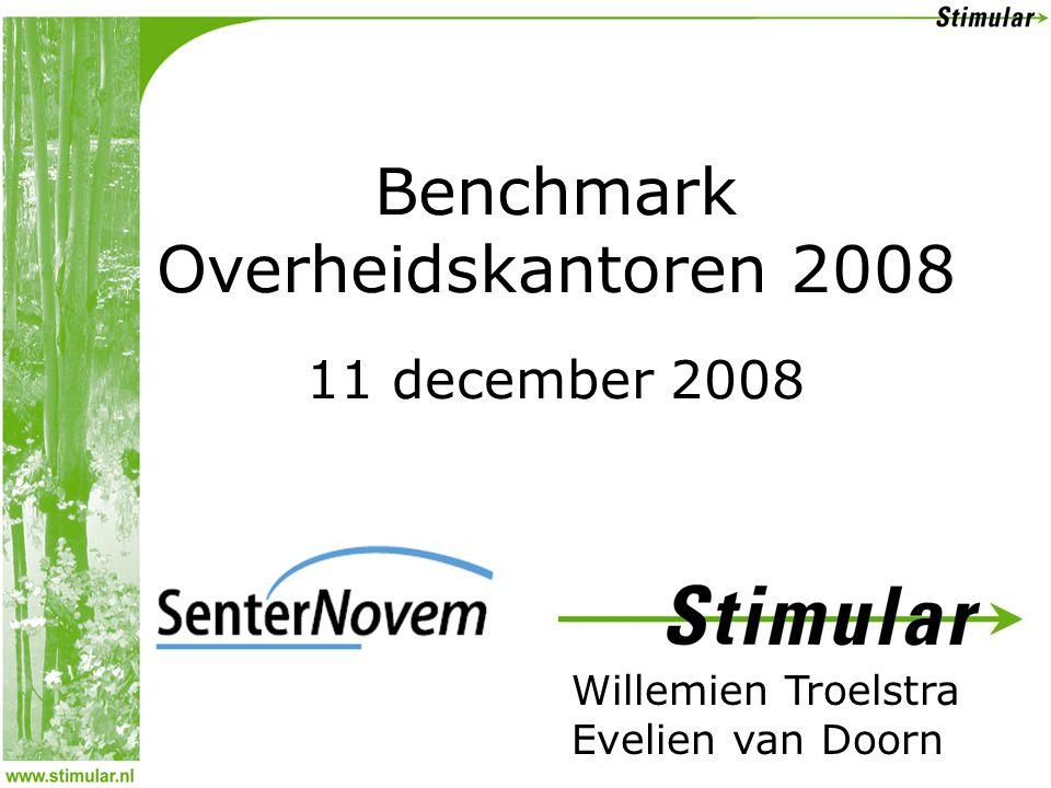 Willemien Troelstra Evelien van Doorn Benchmark Overheidskantoren 2008 11 december 2008
