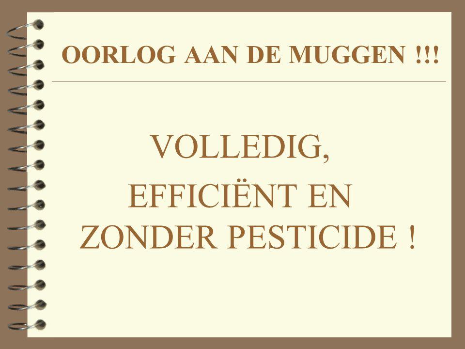 OORLOG AAN DE MUGGEN !!! VOLLEDIG, EFFICIËNT EN ZONDER PESTICIDE !