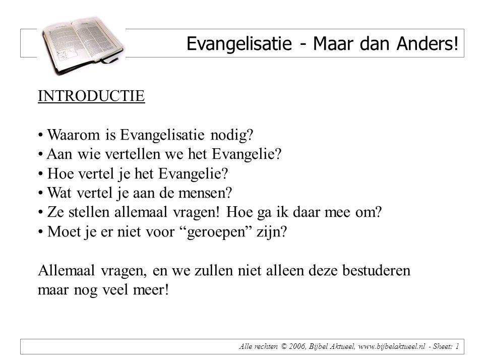Alle rechten © 2006, Bijbel Aktueel, www.bijbelaktueel.nl - Sheet: 1 Evangelisatie - Maar dan Anders.