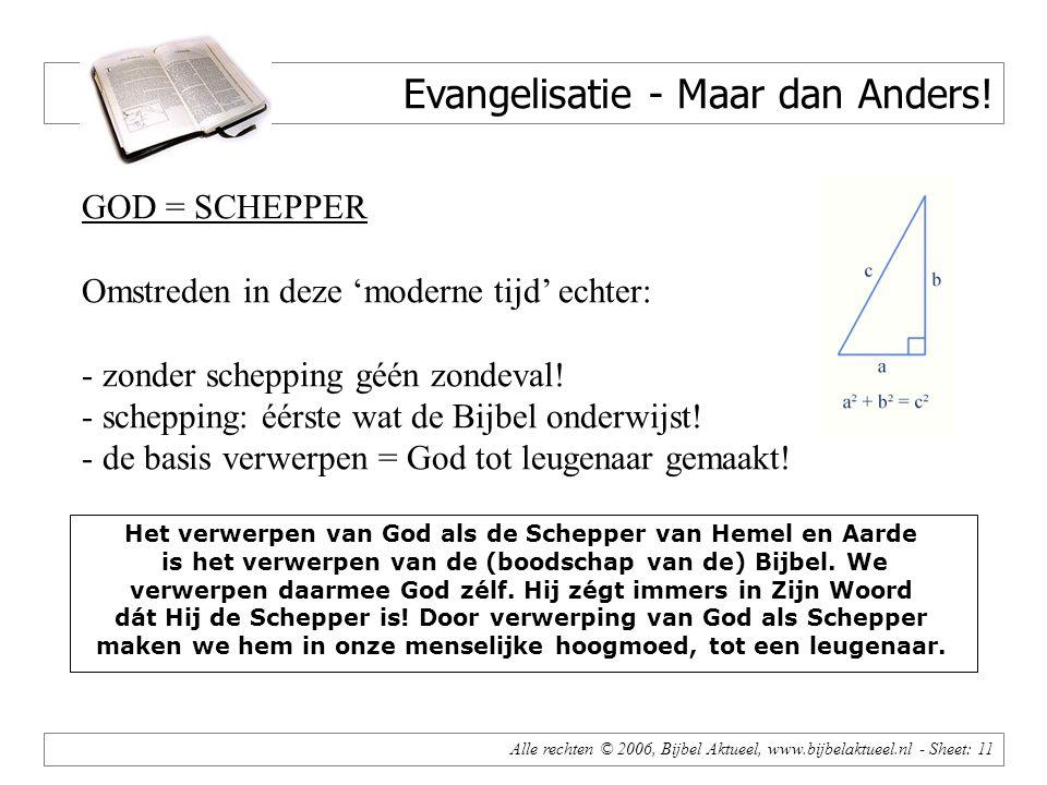 Alle rechten © 2006, Bijbel Aktueel, www.bijbelaktueel.nl - Sheet: 11 Evangelisatie - Maar dan Anders.