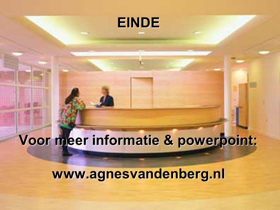 22 EINDE Voor meer informatie & powerpoint: www.agnesvandenberg.nl