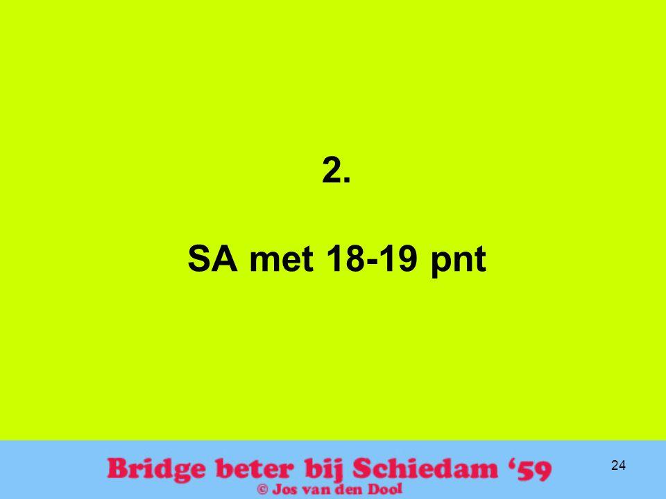 24 2. SA met 18-19 pnt