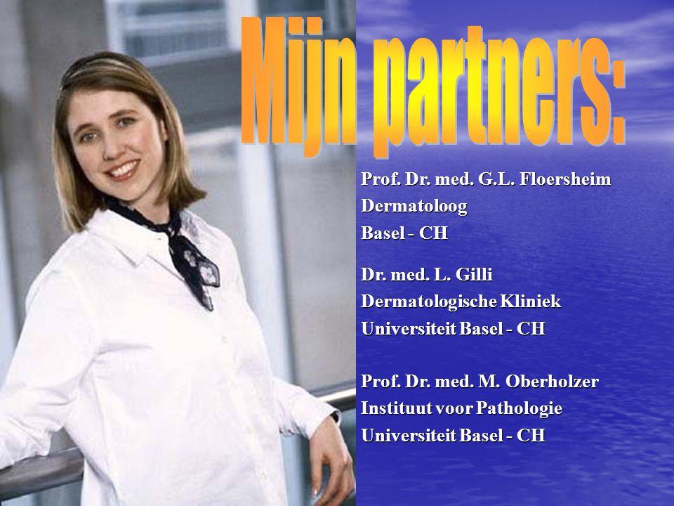 Dr. med. L. Gilli Dermatologische Kliniek Universiteit Basel - CH Prof. Dr. med. M. Oberholzer Instituut voor Pathologie Universiteit Basel - CH Prof.