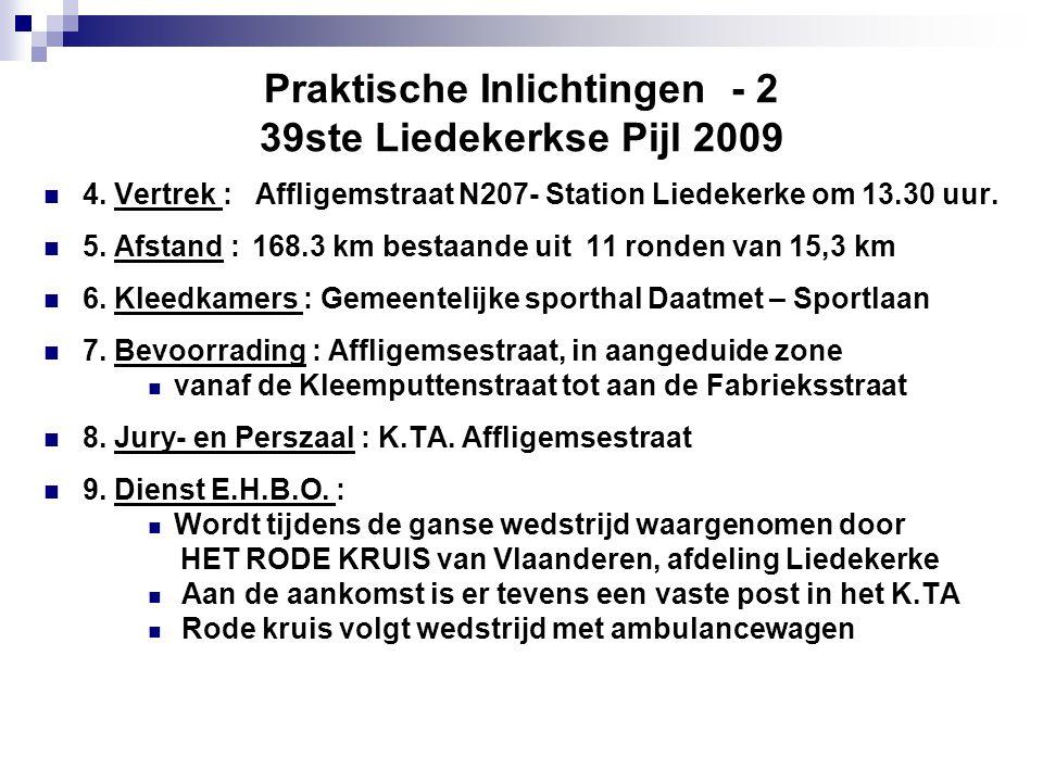 Praktische Inlichtingen - 2 39ste Liedekerkse Pijl 2009  4.
