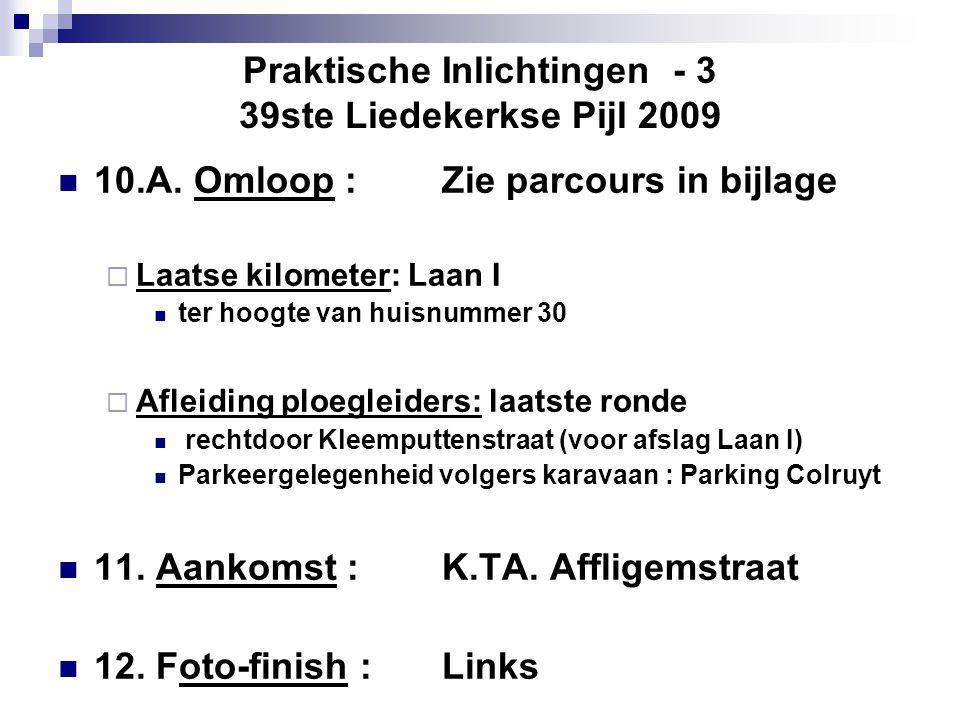 Praktische Inlichtingen - 3 39ste Liedekerkse Pijl 2009  10.A.