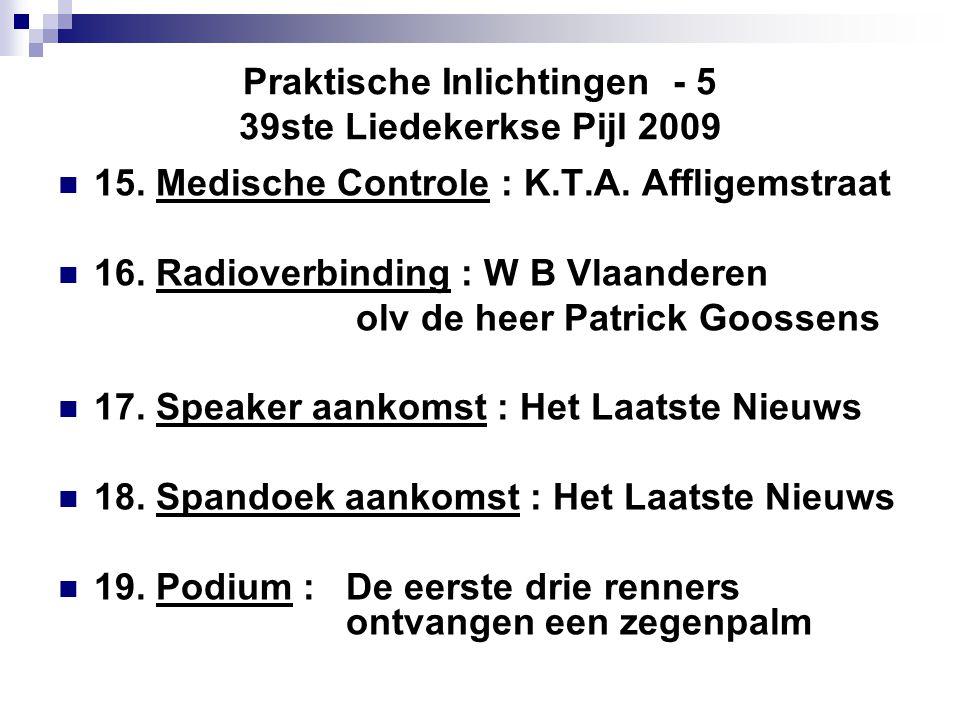 Praktische Inlichtingen - 5 39ste Liedekerkse Pijl 2009  15.