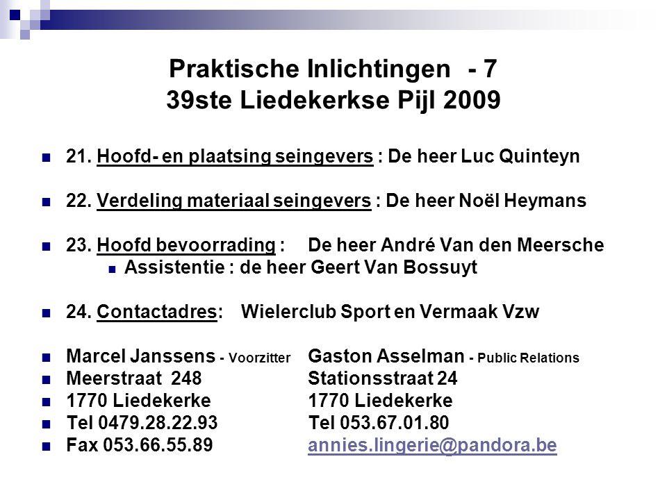 Praktische Inlichtingen - 7 39ste Liedekerkse Pijl 2009  21.
