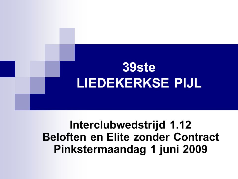 Praktische Inlichtingen - 1 39ste Liedekerkse Pijl 2009  1.