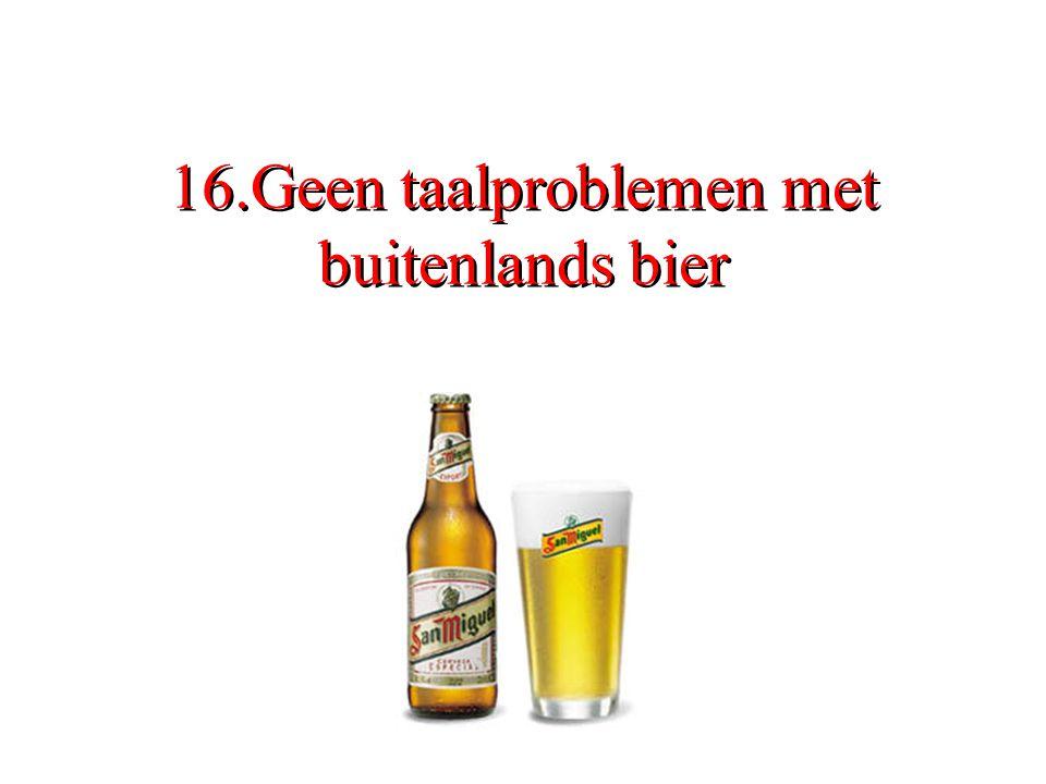 16.Geen taalproblemen met buitenlands bier