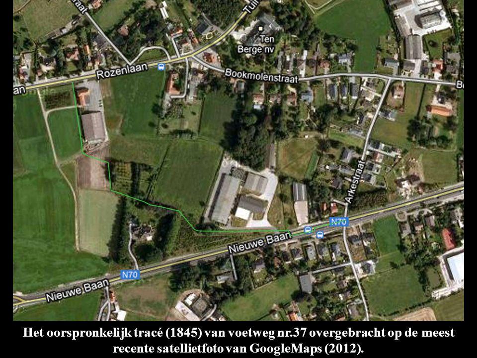 Het oorspronkelijk tracé (1845) van voetweg nr.37 overgebracht op de meest recente satellietfoto van GoogleMaps (2012).