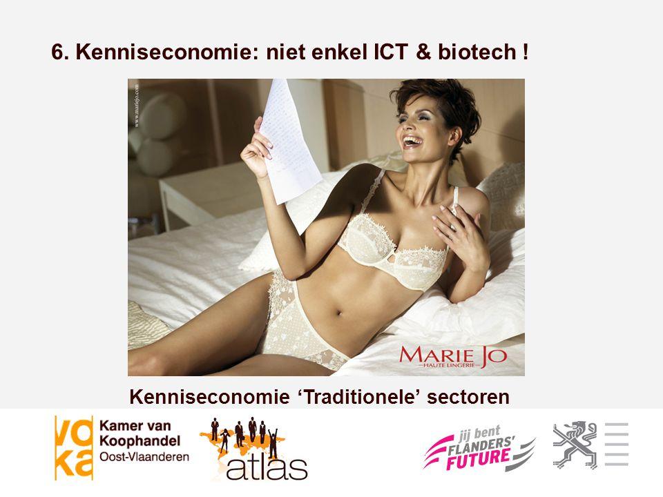 Kenniseconomie 'Traditionele' sectoren
