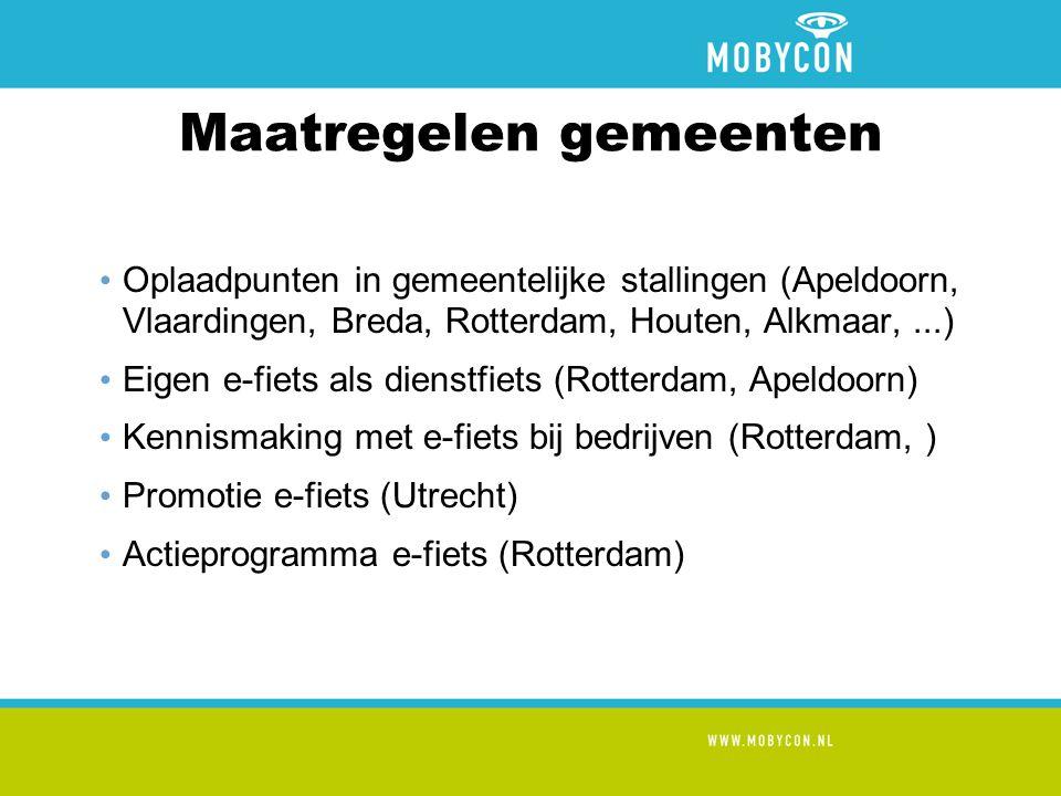 Maatregelen gemeenten • Oplaadpunten in gemeentelijke stallingen (Apeldoorn, Vlaardingen, Breda, Rotterdam, Houten, Alkmaar,...) • Eigen e-fiets als dienstfiets (Rotterdam, Apeldoorn) • Kennismaking met e-fiets bij bedrijven (Rotterdam, ) • Promotie e-fiets (Utrecht) • Actieprogramma e-fiets (Rotterdam)