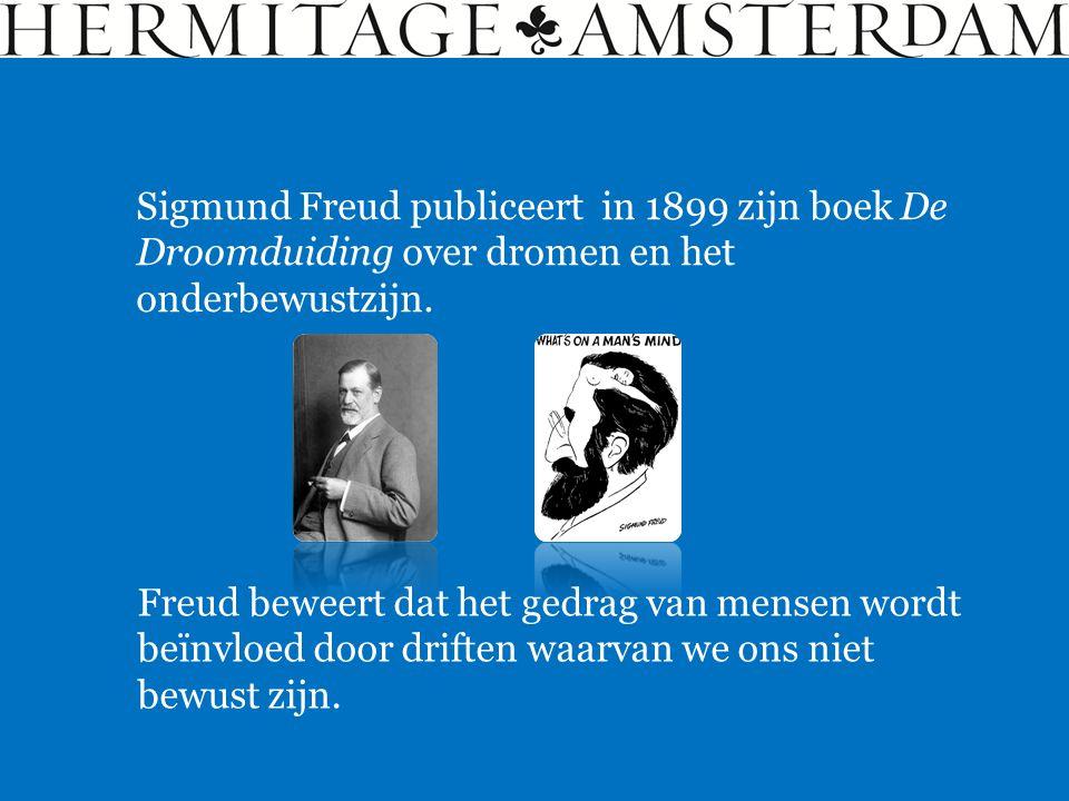 Sigmund Freud publiceert in 1899 zijn boek De Droomduiding over dromen en het onderbewustzijn. Freud beweert dat het gedrag van mensen wordt beïnvloed