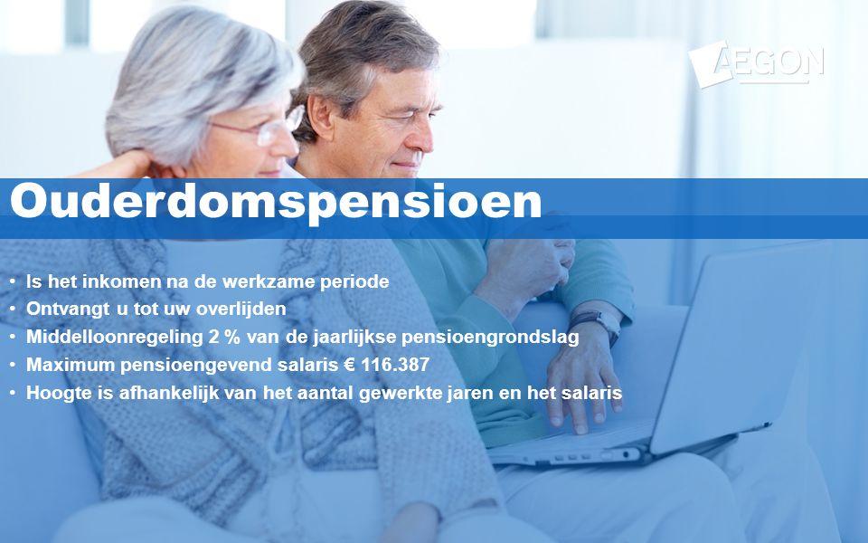8 Ouderdomspensioen •Is het inkomen na de werkzame periode •Ontvangt u tot uw overlijden •Middelloonregeling 2 % van de jaarlijkse pensioengrondslag •