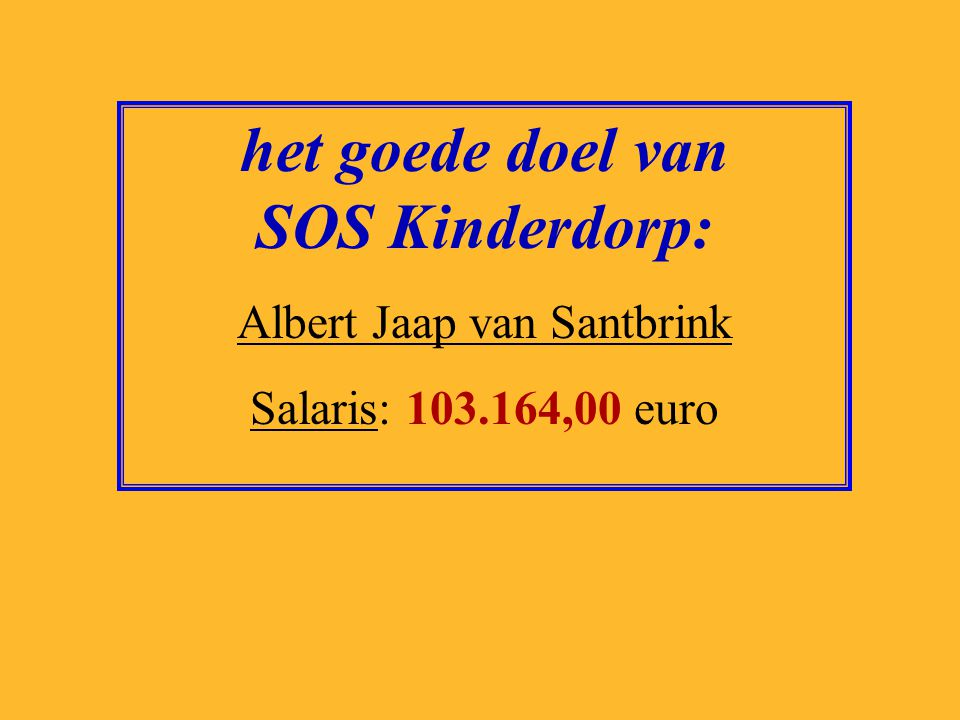 het goede doel van Oxfam/Novib: Farah Karimi Salaris: 115.769,00 euro