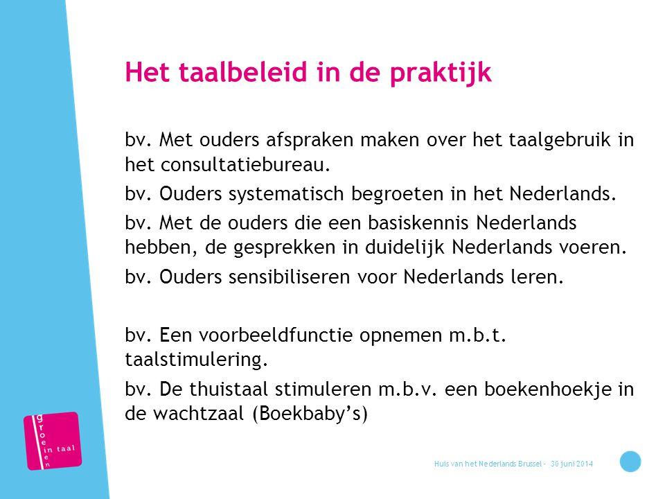 Het taalbeleid in de praktijk bv.