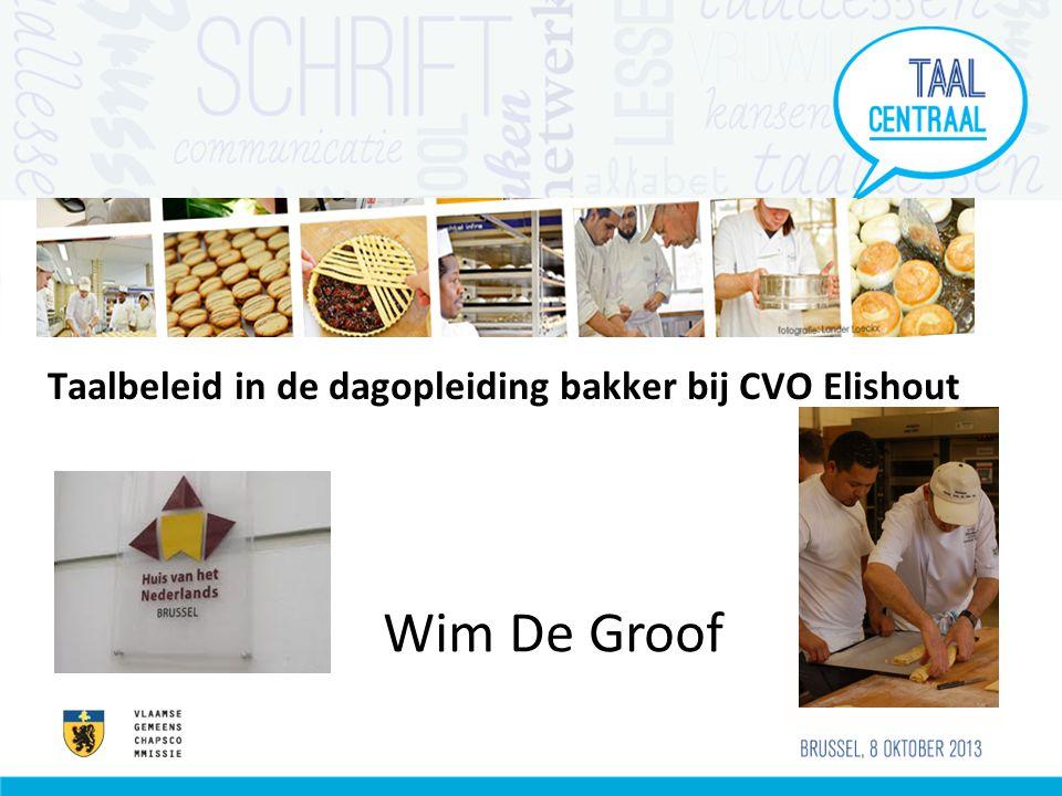 Taalbeleid in de dagopleiding bakker bij CVO Elishout Wim De Groof