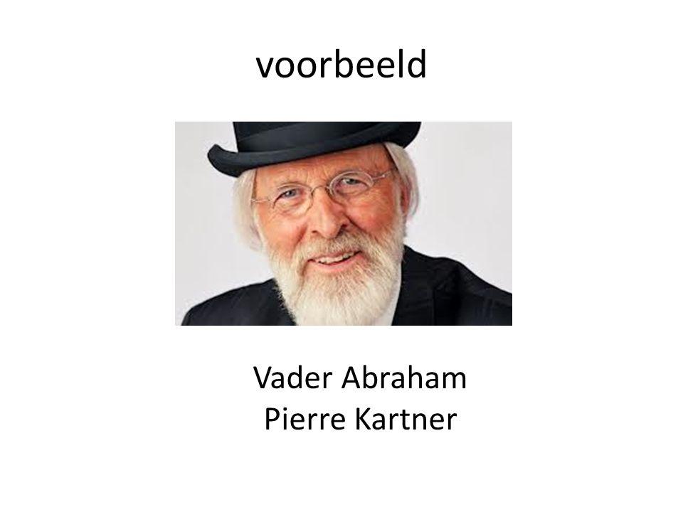 voorbeeld Vader Abraham Pierre Kartner