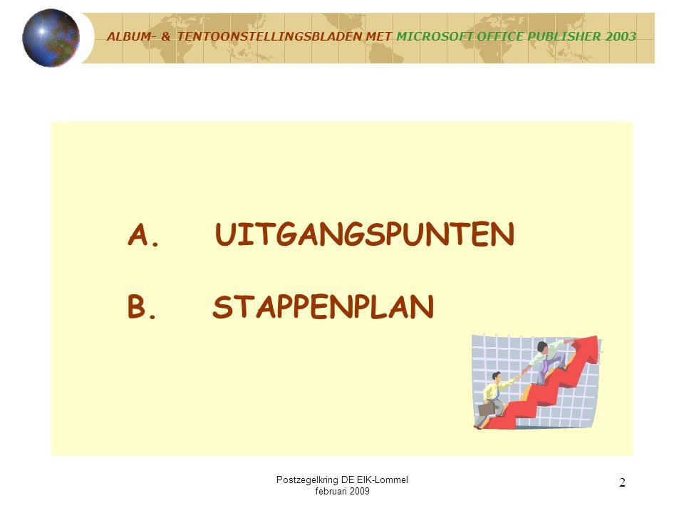 Postzegelkring DE EIK-Lommel februari 2009 1 ALBUMBLADEN & TENTOONSTELLINGSBLADEN MET MICROSOFT OFFICE PUBLISHER 2003
