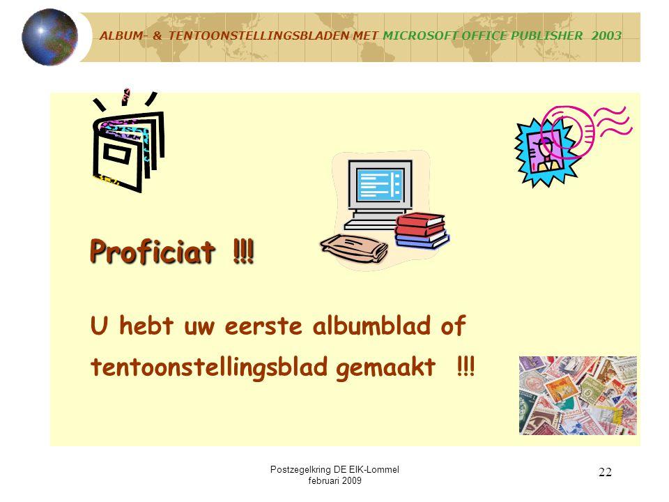 Postzegelkring DE EIK-Lommel februari 2009 21 Opslaan => Definitief album- of Definitief album- oftentoonstellingsblad ALBUM- & TENTOONSTELLINGSBLADEN