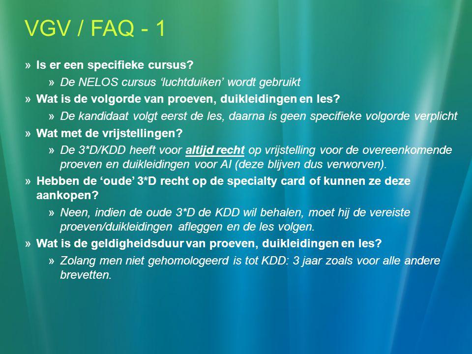VGV / FAQ - 1  Is er een specifieke cursus.