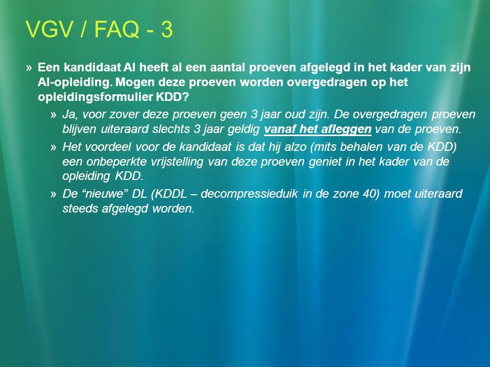 VGV / FAQ - 3  Een kandidaat AI heeft al een aantal proeven afgelegd in het kader van zijn AI-opleiding.