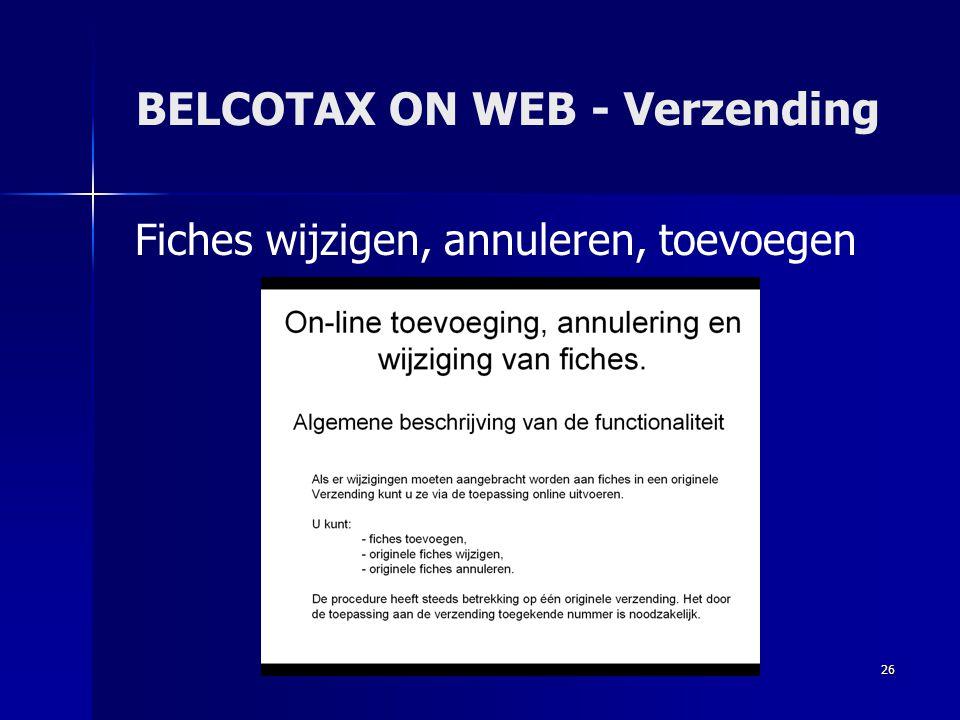 26 BELCOTAX ON WEB - Verzending Fiches wijzigen, annuleren, toevoegen