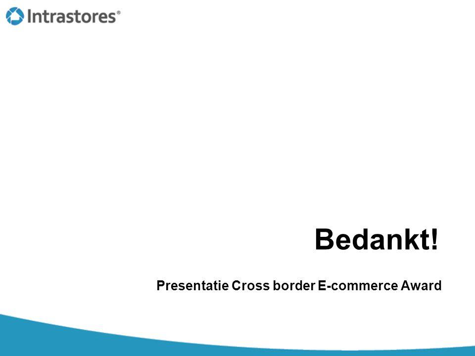 Bedankt! Presentatie Cross border E-commerce Award