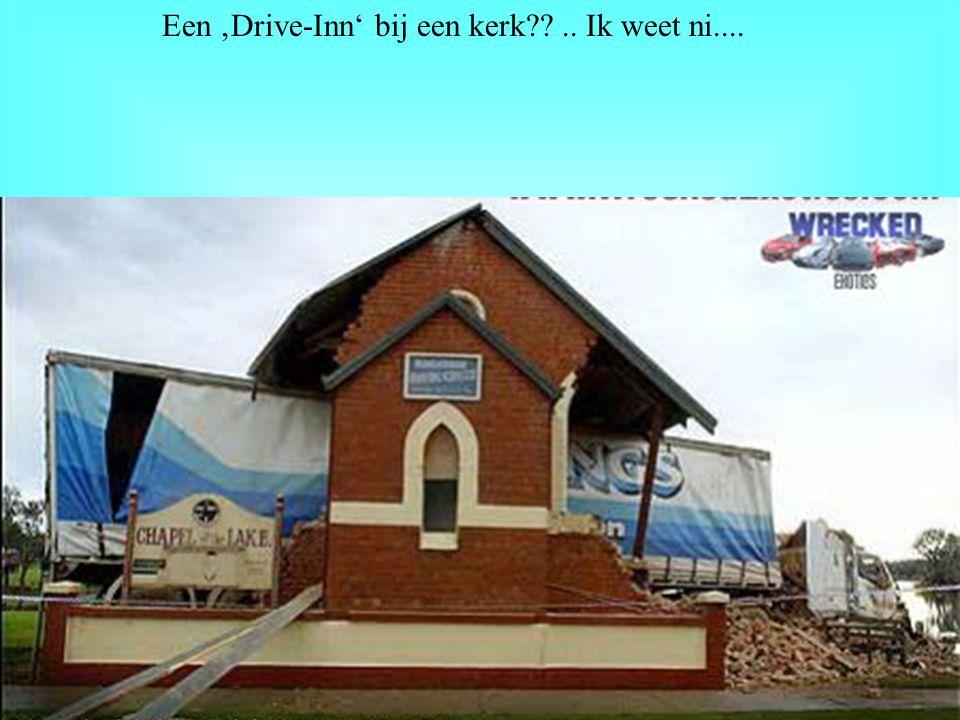 Een 'Drive-Inn' bij een kerk??.. Ik weet ni....