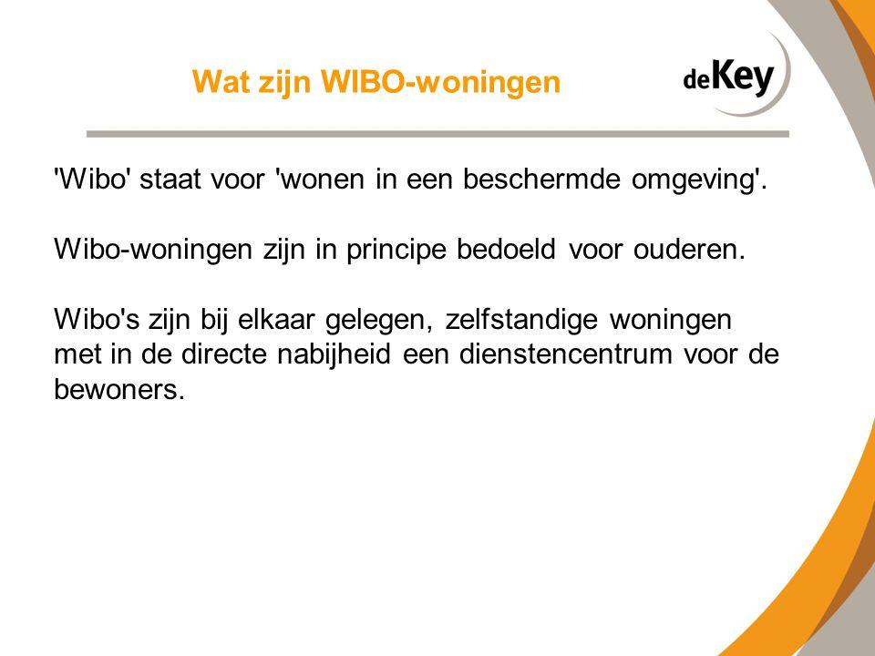 Wat zijn WIBO-woningen 'Wibo' staat voor 'wonen in een beschermde omgeving'. Wibo-woningen zijn in principe bedoeld voor ouderen. Wibo's zijn bij elka