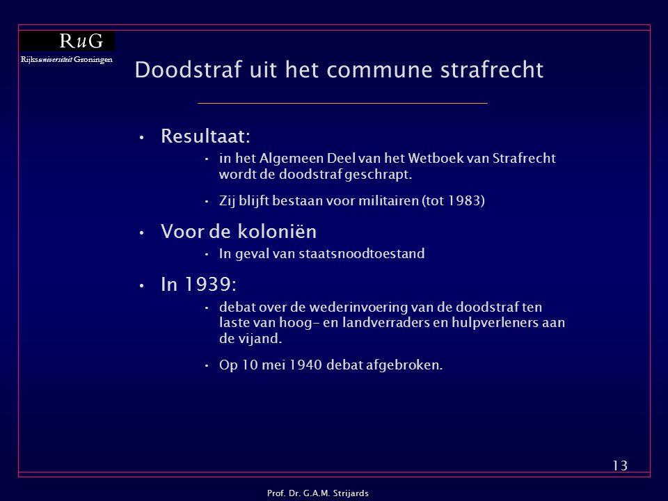 Rijksuniversiteit Groningen Prof.Dr. G.A.M.