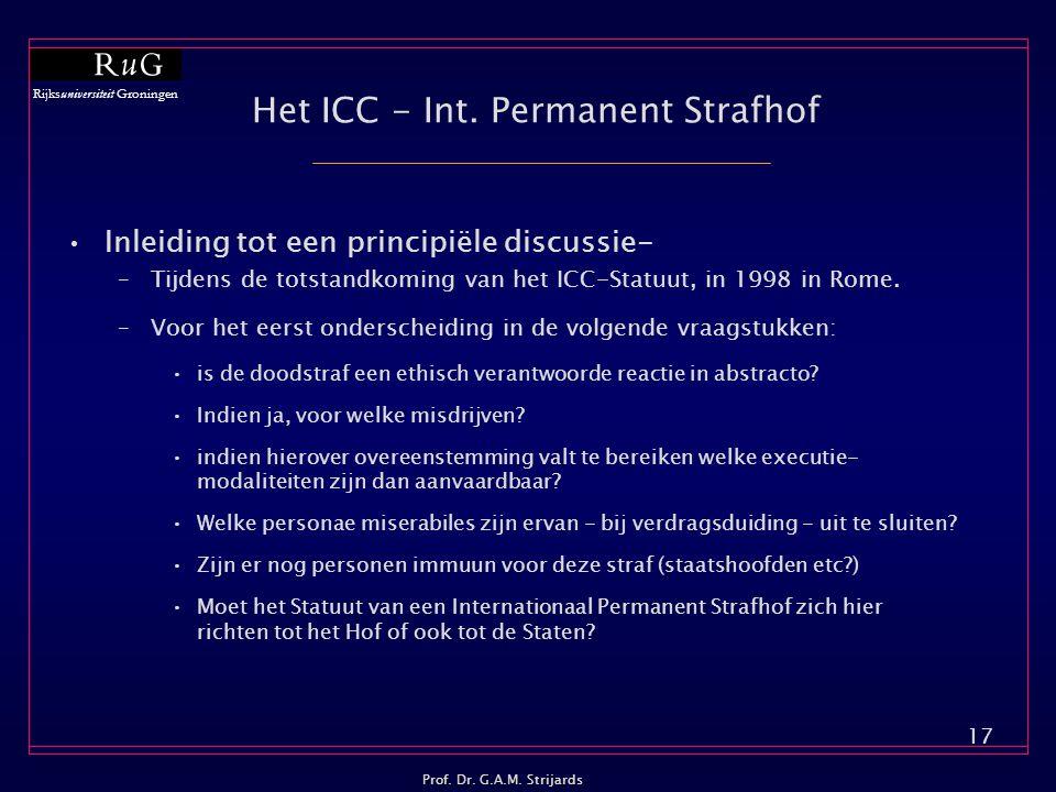 Rijksuniversiteit Groningen Prof.Dr. G.A.M. Strijards 17 Het ICC - Int.