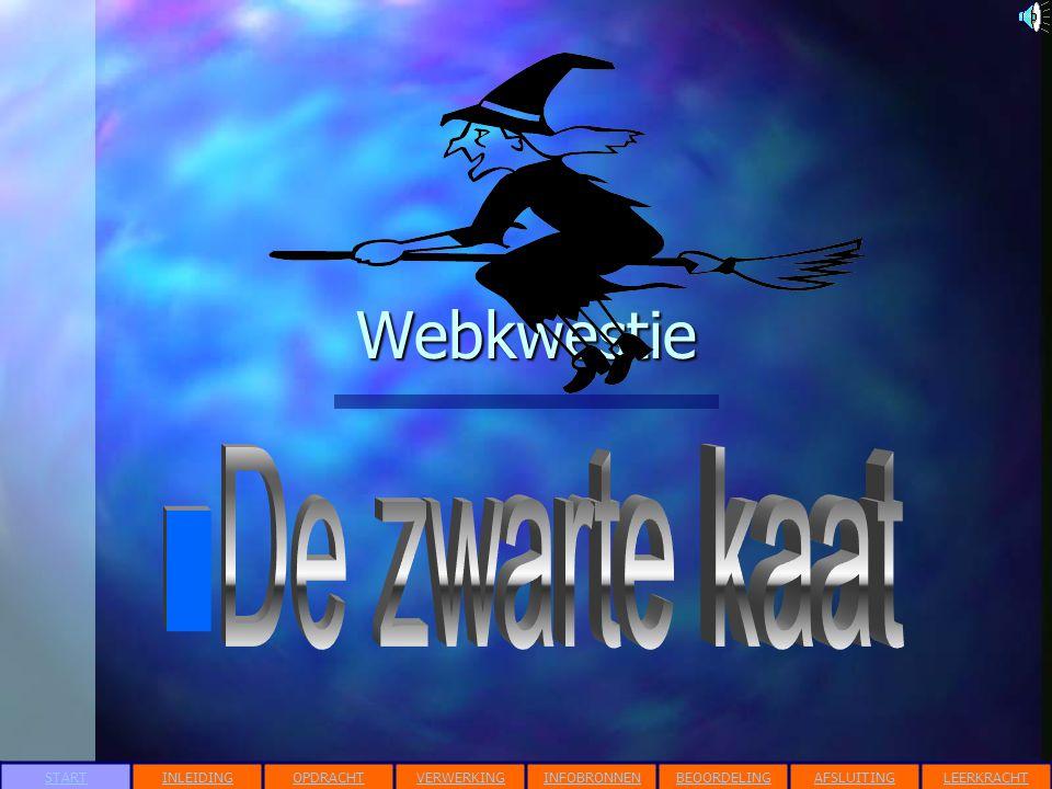Webkwestie STARTINLEIDINGOPDRACHTVERWERKINGINFOBRONNENBEOORDELINGAFSLUITINGLEERKRACHT