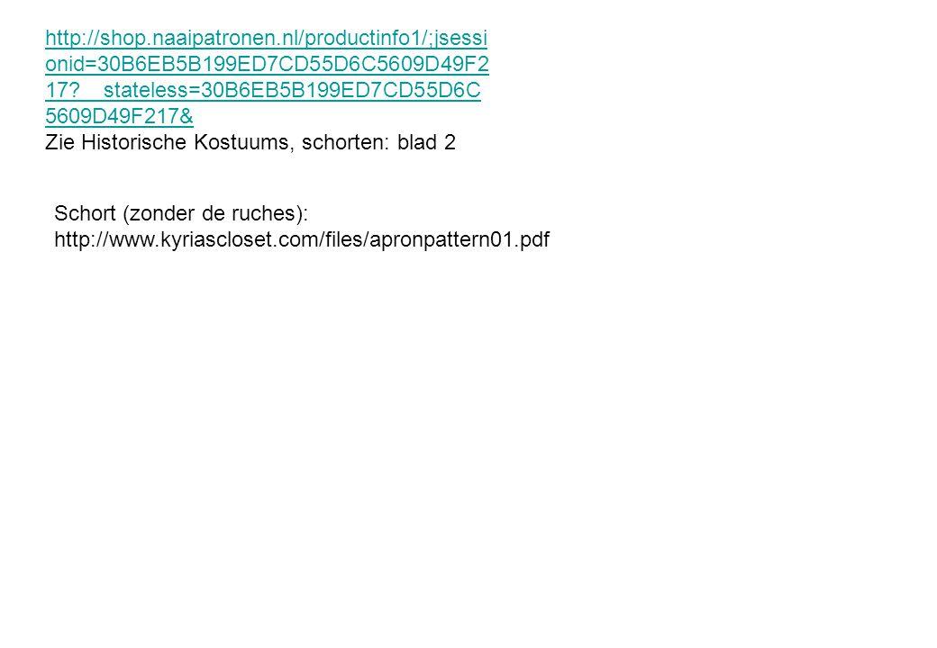 http://shop.naaipatronen.nl/productinfo1/;jsessi onid=30B6EB5B199ED7CD55D6C5609D49F2 17?__stateless=30B6EB5B199ED7CD55D6C 5609D49F217& Zie Historische