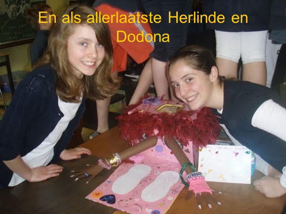 En als allerlaatste Herlinde en Dodona