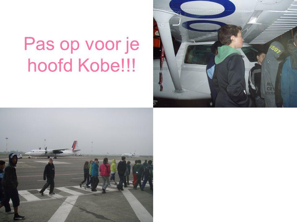 Pas op voor je hoofd Kobe!!!