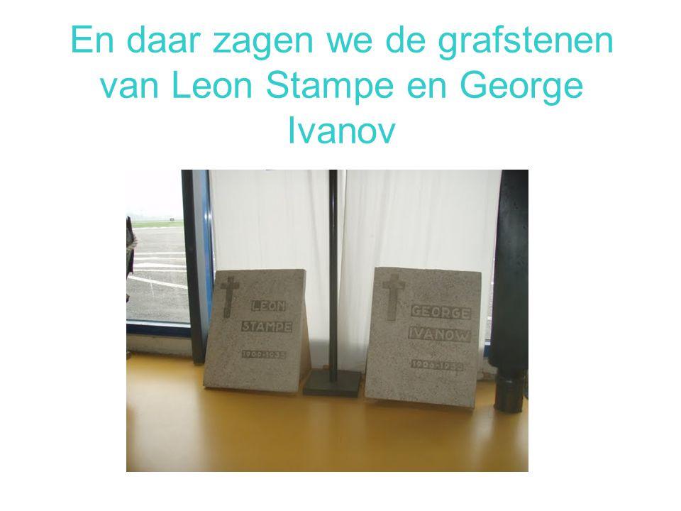 En daar zagen we de grafstenen van Leon Stampe en George Ivanov