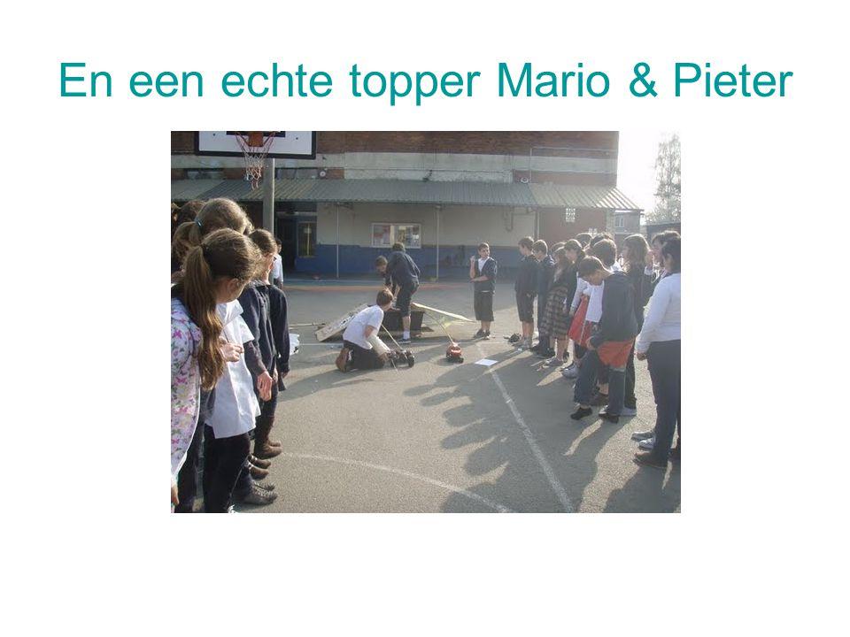 En een echte topper Mario & Pieter