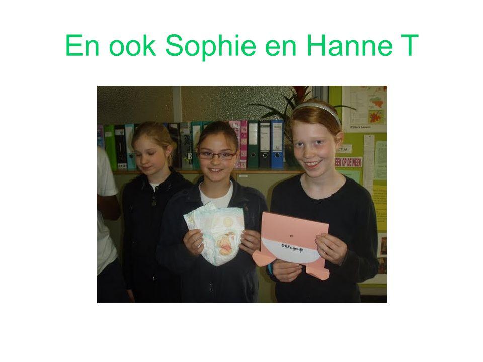 En ook Sophie en Hanne T