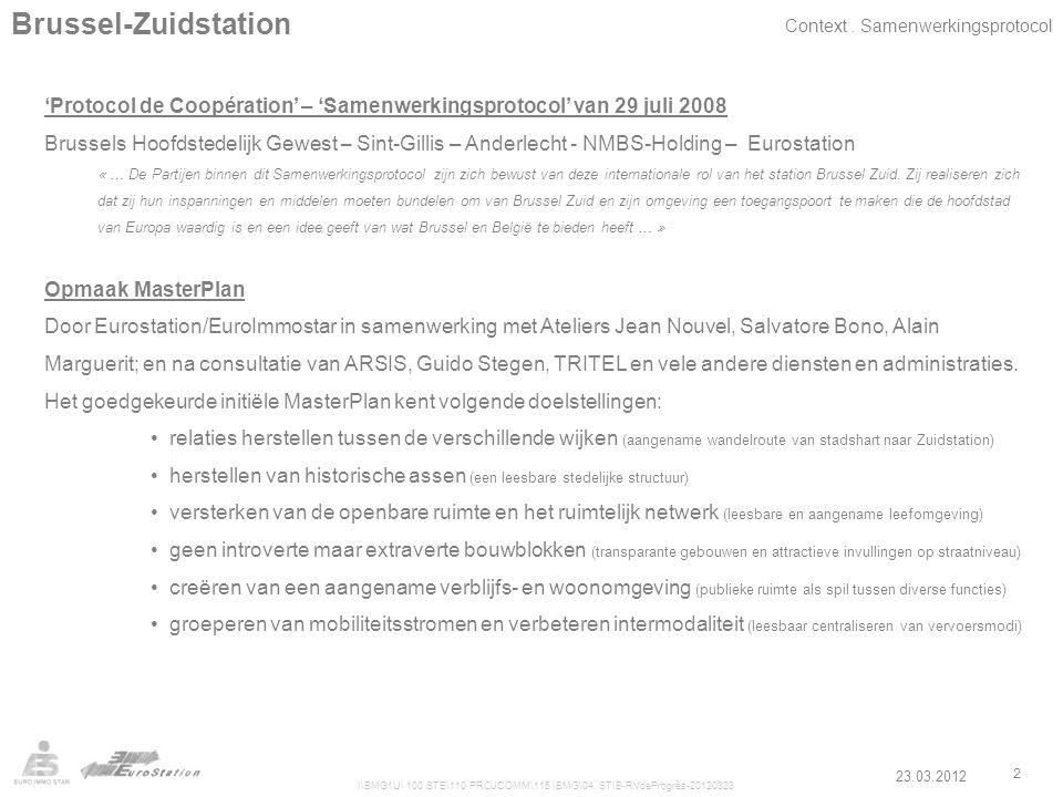 I\BMG1U\ 100 STE\110 PROJCOMM\115 \BMG\04. STIB-RVdeProgrès-20120323 2 Brussel-Zuidstation 'Protocol de Coopération' – 'Samenwerkingsprotocol' van 29