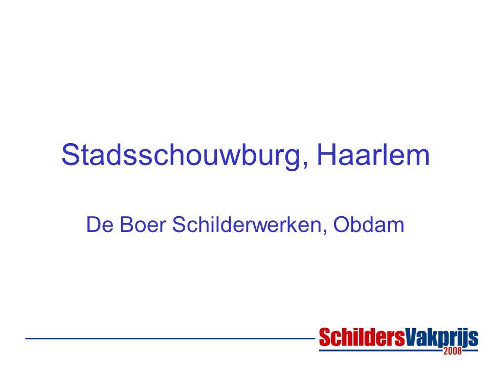 Stadsschouwburg, Haarlem De Boer Schilderwerken, Obdam