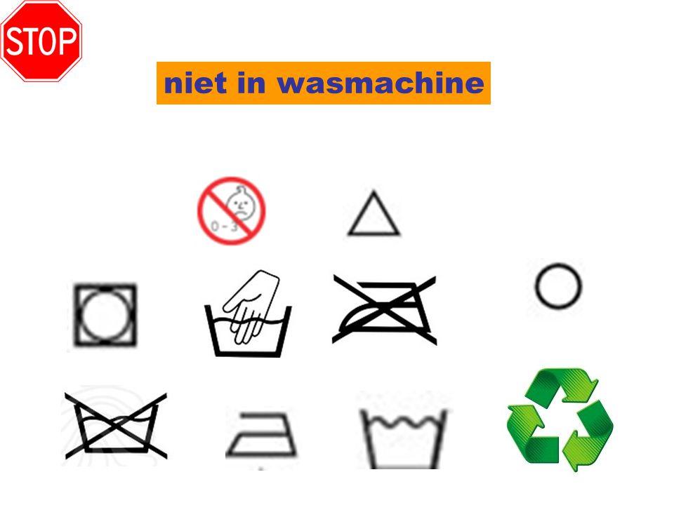 niet in wasmachine