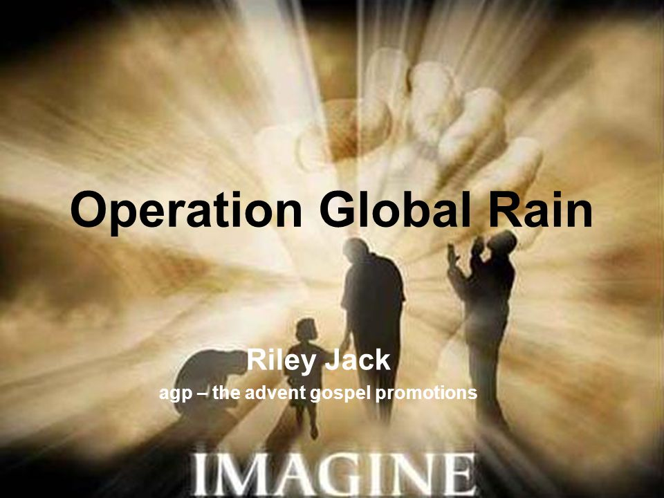 Operation Global Rain Oproep aan Zijn volk gebed