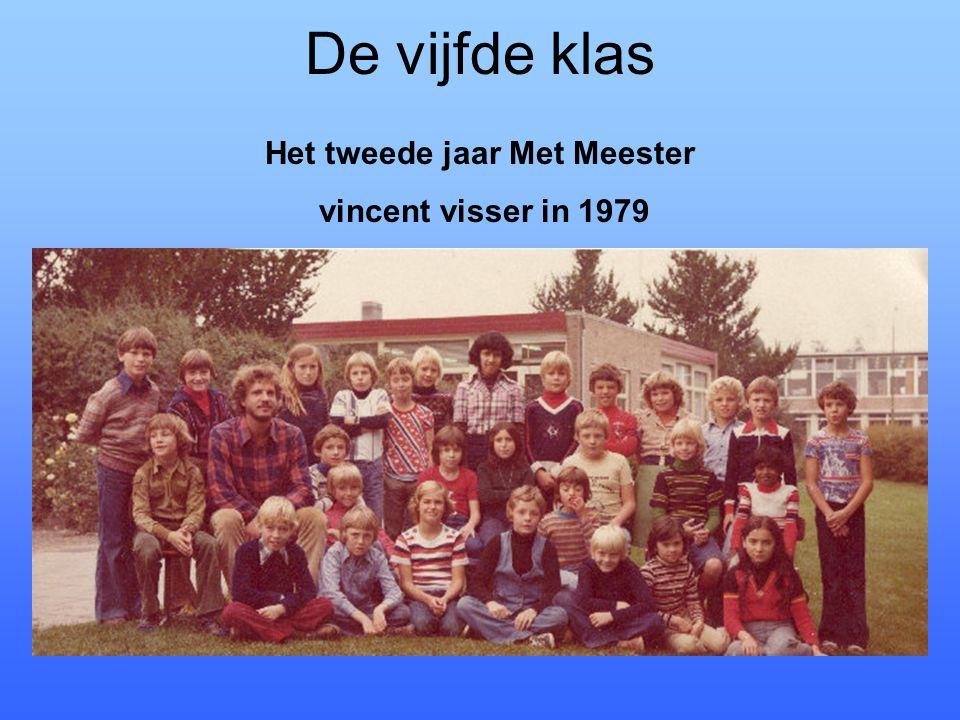 De vijfde klas Het tweede jaar Met Meester vincent visser in 1979