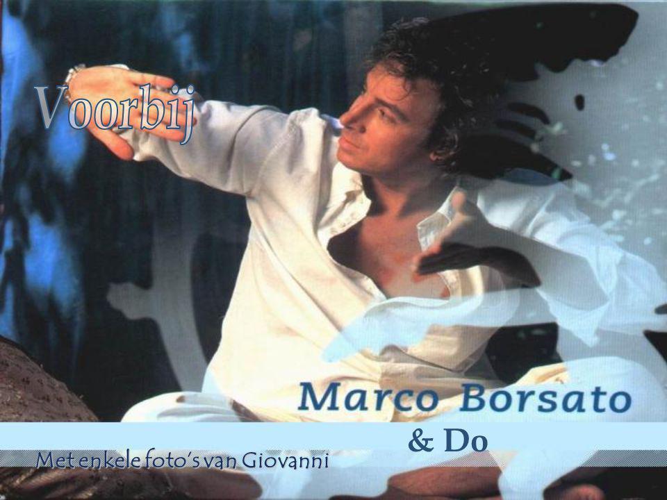 & Do Met enkele foto's van Giovanni