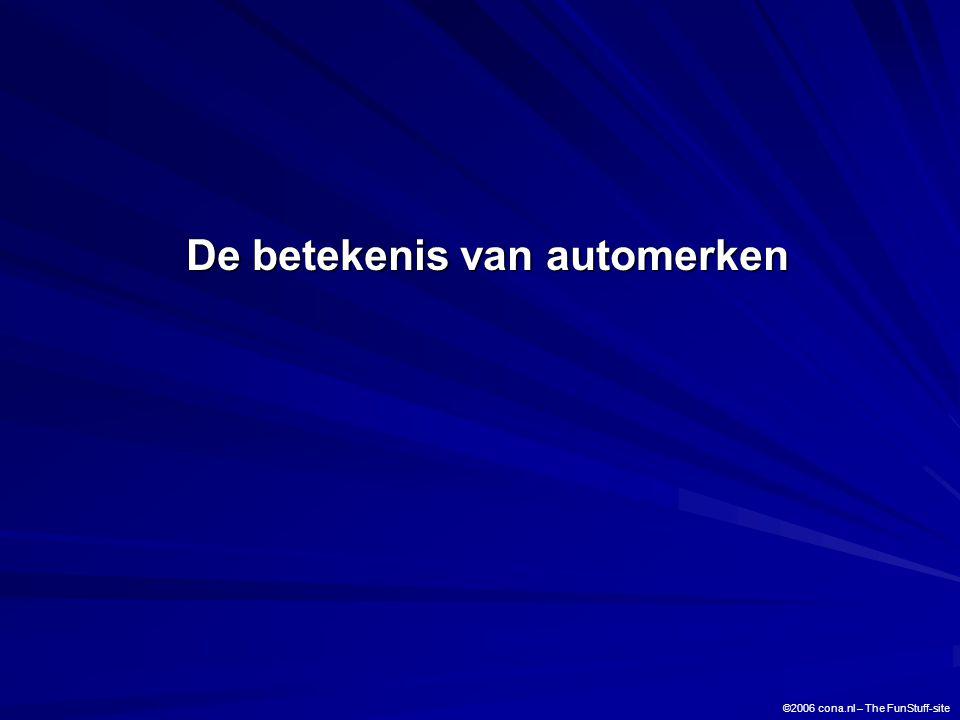 De betekenis van automerken ©2006 cona.nl – The FunStuff-site