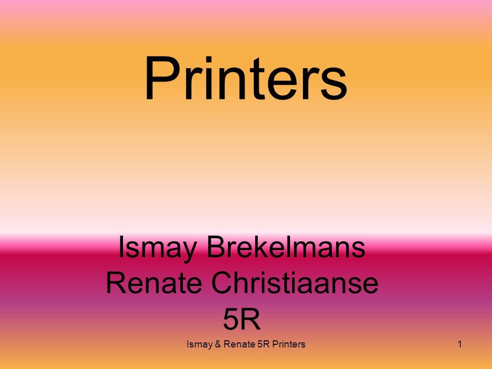 Ismay & Renate 5R Printers1 Printers Ismay Brekelmans Renate Christiaanse 5R