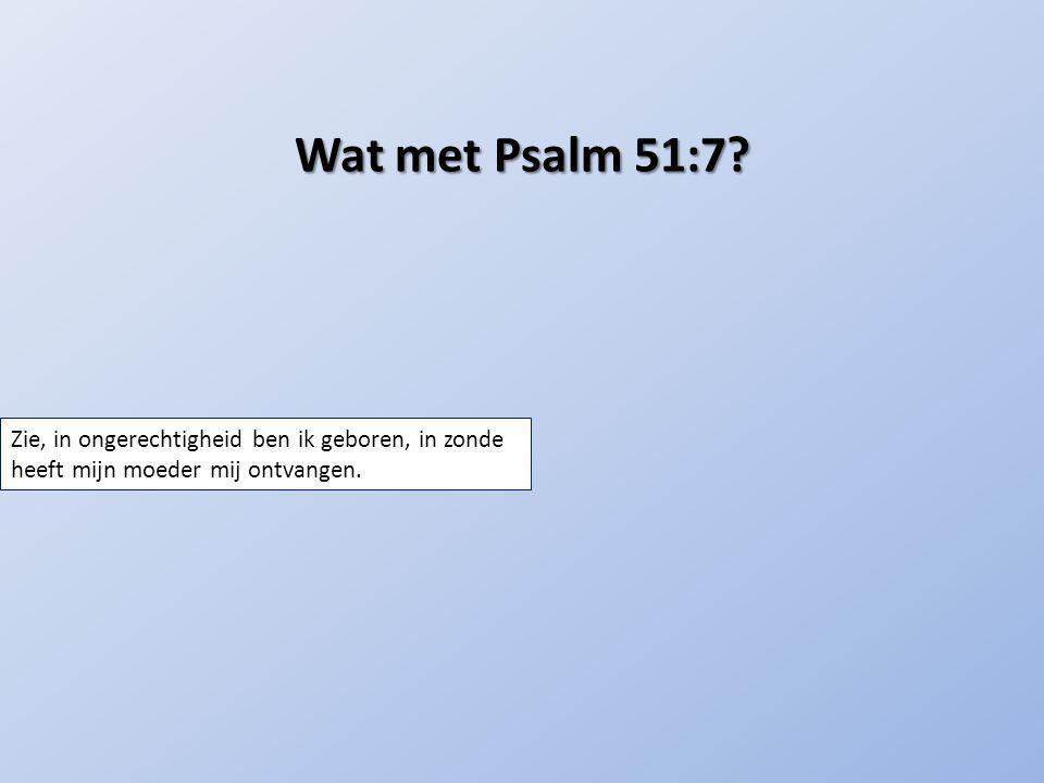 Wat met Psalm 51:7